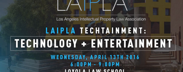 Technology and entertainment IP law event at Loyola Law School for Law firms in Los Angeles area