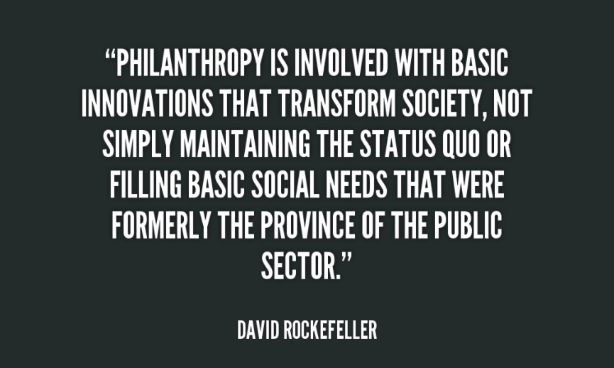 Philanthropy is involved with basic innovations that transform society